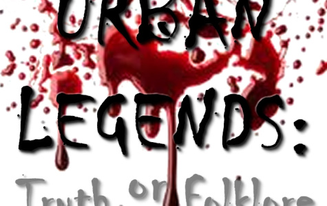 Urban Legends : folklore or fact