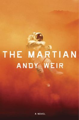 The Martian is a novel that's out of this world