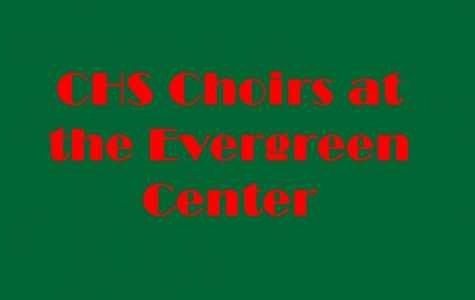 CHS choirs bring the holidays to the Evergreen Center