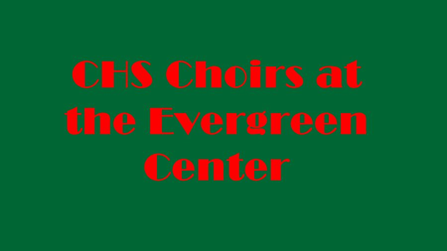 CHS bring the holidays to the Evergreen Center with songs from Concert Choir, Women's Choir, the AcaPatriots and a dance from Harmony in Motion Show Choir.