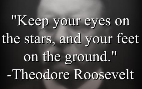 Theodore Roosevelt says,