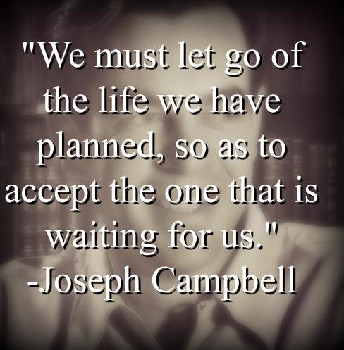 Joseph Campbell says,