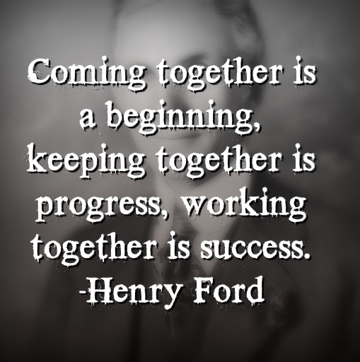 Henry Ford says,