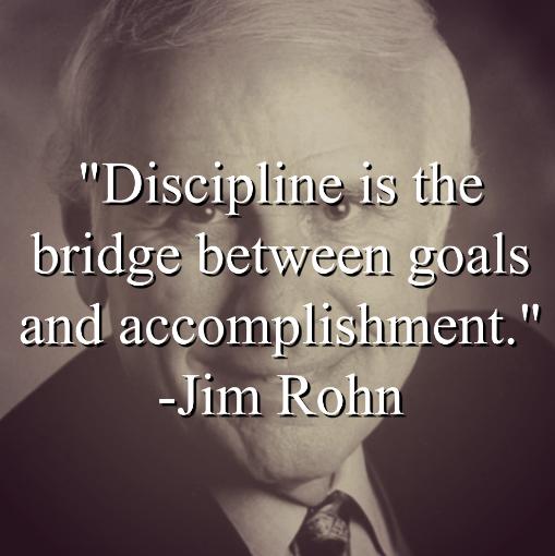 Jim Rohn says,
