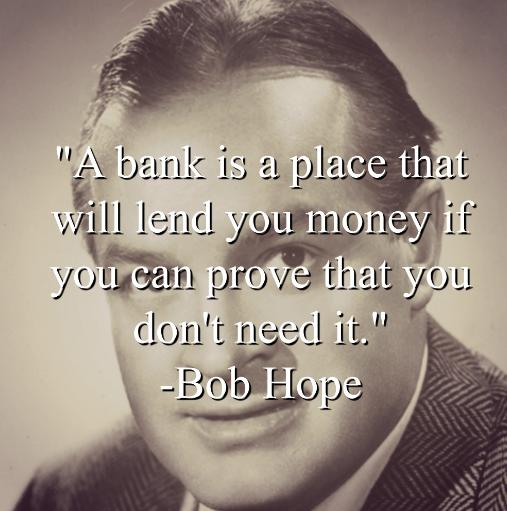 Bob Hope says,