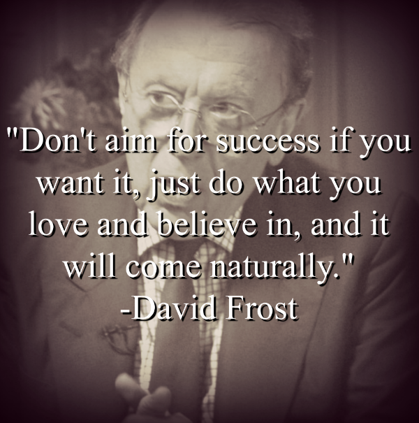 David Frost says,