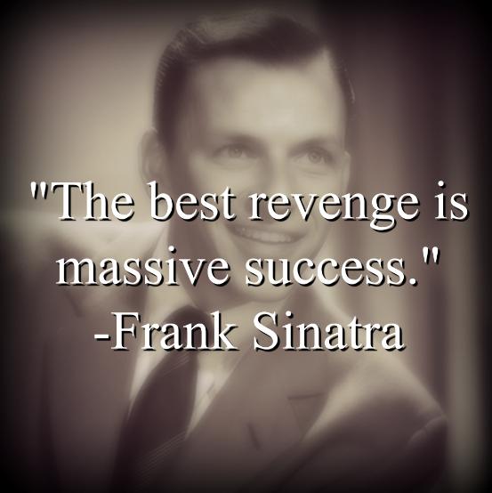 Frank Sinatra says,