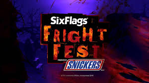 Six Flags Fright Fest is sponsored by Snickers.