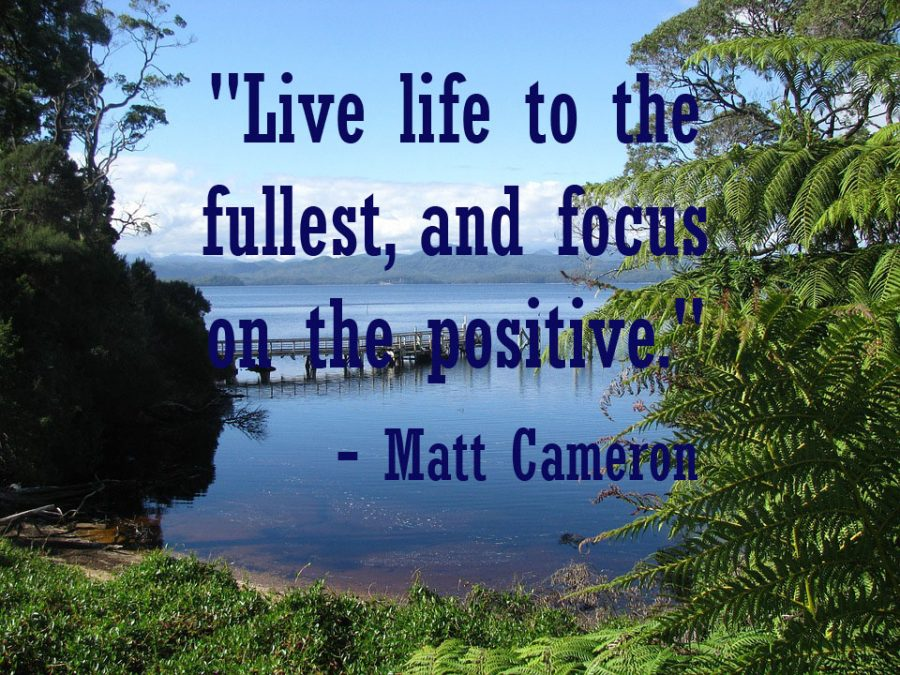 Live Life To The Fullest And Focus On The Positive The Declaration