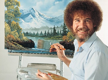 Bob Ross was known for being a painter and teaching people how to paint at home.