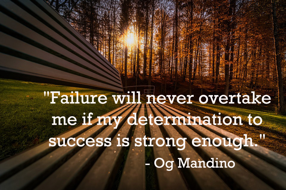 This is a quote by American Author, Og Mandino.