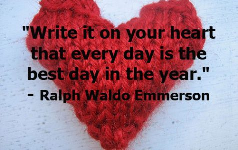 """Write it on your heart that every day is the best day in the year."""
