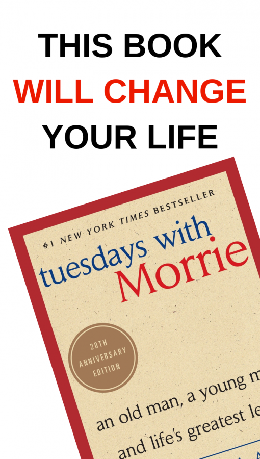 Mitch Albom's novel Tuesdays with Morrie will inspire you