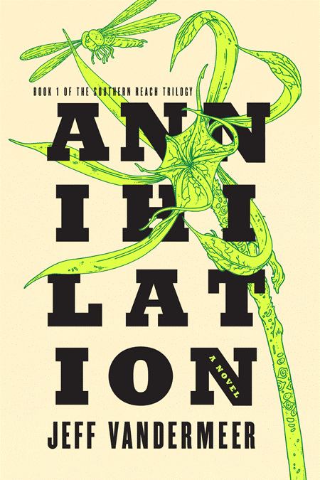 The cover for the first book  in the Southern Reach trilogy, Annihilation.