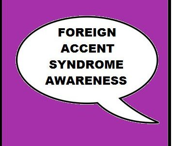 Foreign Accent Syndrome is a rare side effect of brain trauma