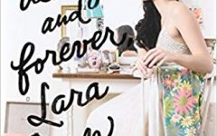 """""""Always and Forever, Lara Jean"""" ends the trilogy with a cheesy love story"""