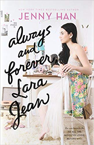 """Always and Forever, Lara Jean"" ends the trilogy with a cheesy love story"