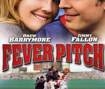 Should Fever Pitch be your call to the bullpen for valentines day?