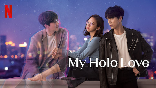 My Holo Love is not your typical Kdrama