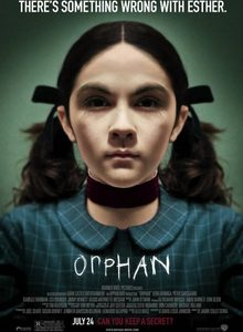 """Orphan"" a gory and ludicrous movie"