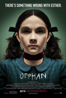 "The original movie poster the ""Orphan"" shows a creepy image of Esther."